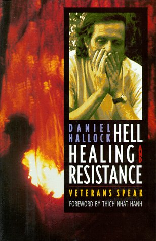Hell, Healing, and Resistance: Veterans Speak