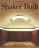 Shaker Built: The Form and Function of Shaker Architecture