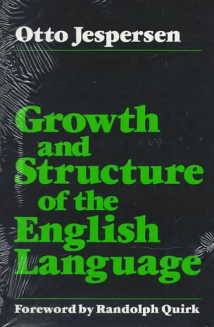 growth and change in the english language For many centuries, france was the official language of culture, and erudition it was the language of diplomacy and arts aristocrats in imperial russia spoke french, even amongst themselves, as.