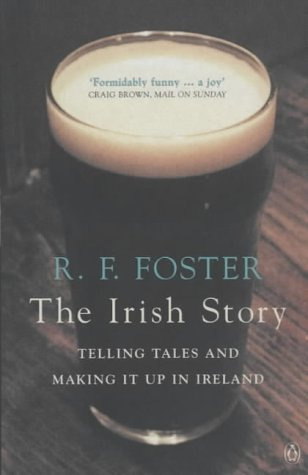 Irish Story by Roy Forster