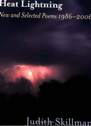Heat Lightning: New and Selected Poems 1986-2006