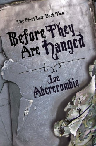 Before They Are Hanged The First Law trilogy Joe Abercrombie epub download and pdf download
