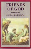 Friends Of God: Homilies By Josemaria Escriva