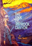 The Jinx of Payrock Canyon
