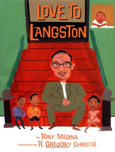 Love to Langston by Tony Medina