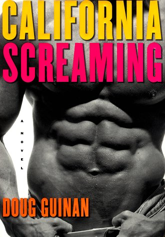 California Screaming by Doug Guinan