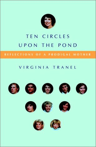 Ten Circles Upon the Pond by Virginia Tranel