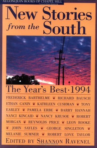 New Stories from the South 1994 by Shannon Ravenel