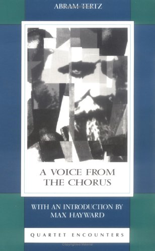 A Voice from the Chorus by Abram Tertz