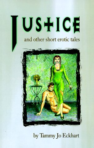 Justice by TammyJo Eckhart