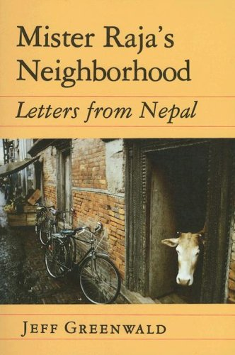 Mister Raja's Neighborhood by Jeff Greenwald