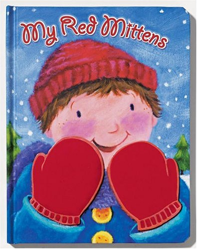 My Red Mittens by Candy Crocker