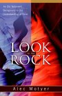 Look To The Rock: An Old Testament Background To Our Understanding Of Christ