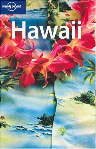 Hawaii (Lonely Planet Regional Guide)