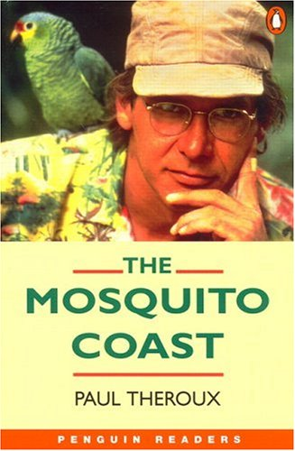 The Mosquito Coast by Robin A.H. Waterfield