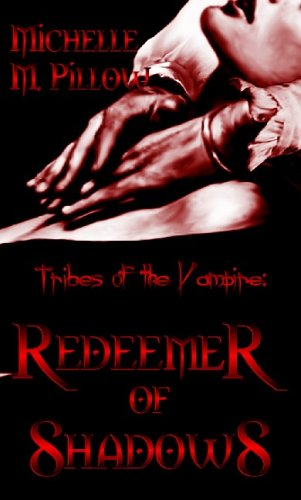 Redeemer of Shadows by Michelle M. Pillow