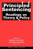 Principled Sentencing: Readings on Theory and Policy
