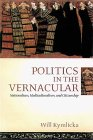 Politics in the Vernacular: Nationalism, Multiculturalism, and Citizenship