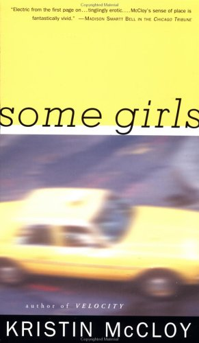 Some Girls by Kristin McCloy