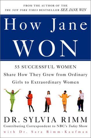 How Jane Won by Sylvia B. Rimm