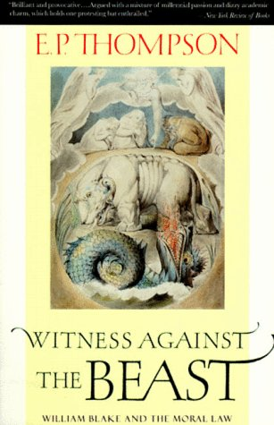 Witness Against the Beast by E.P. Thompson