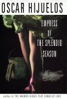 The Empress of the Splendid Season: A Novel