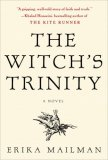 The Witch's Trinity by Erika Mailman