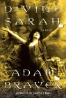 Divine Sarah: A Novel