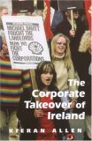 The Corporate Takeover of Ireland