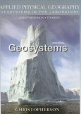 Applied Physical Geography: Geosystems In The Laboratory (6th Edition)