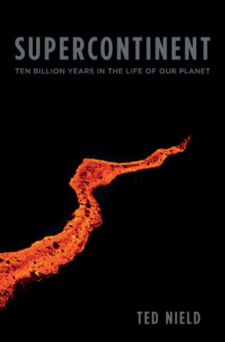 Supercontinent: Ten Billion Years in the Life of Our Planet. Image courtesy Goodreads.