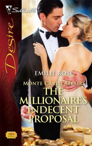 The Millionaire's Indecent Proposal by Emilie Rose