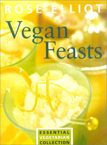 Vegan Feasts by Rose Elliot