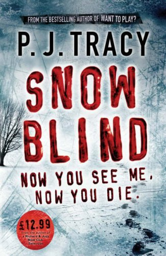 Snow Blind by P.J. Tracy