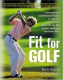 Fit for Golf: How a Personalized Conditioning Routine Can Help You Improve Your Score, Hit the Ball Further, and E