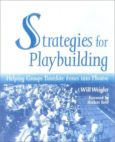 Strategies for Playbuilding by Will Weigler