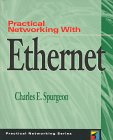Practical Networking With Ethernet (Practical Networking Series)