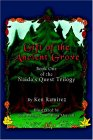 Gift of the Ancient Grove