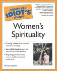 Complete Idiot's Guide to Women's Spirituality