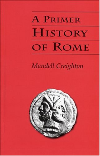 A Primer History Of Rome