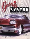 Barris Kustom: Techniques of the 50's : Grilles, Scoops, Fins and Frenching (Barris Kustom Techniques of the 50's , Vol 2)
