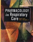Pharmacology In Respiratory Care