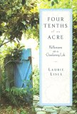 Four Tenths of an Acre: Reflections on a Gardening Life