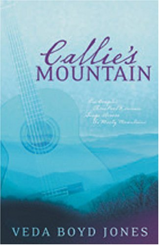 Callie's Mountain by Veda Boyd Jones