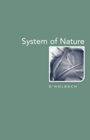 System of Nature by Baron d'Holbach
