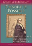 Change Is Possible: Stories of Women and Minorities in Mathematics