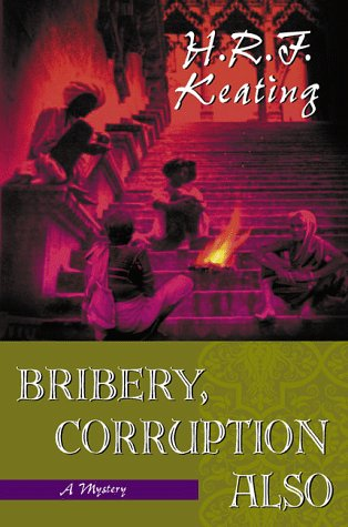 Bribery, Corruption Also (Inspector Ghote, #23)