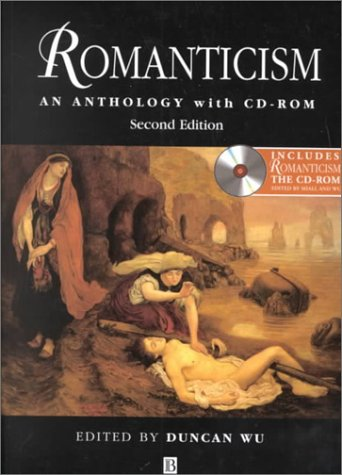Romanticism: An Anthology with CD-ROM