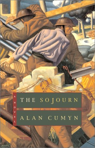 The Sojourn by Alan Cumyn
