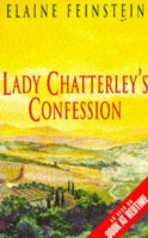 Lady Chatterley's Confession by Elaine Feinstein
